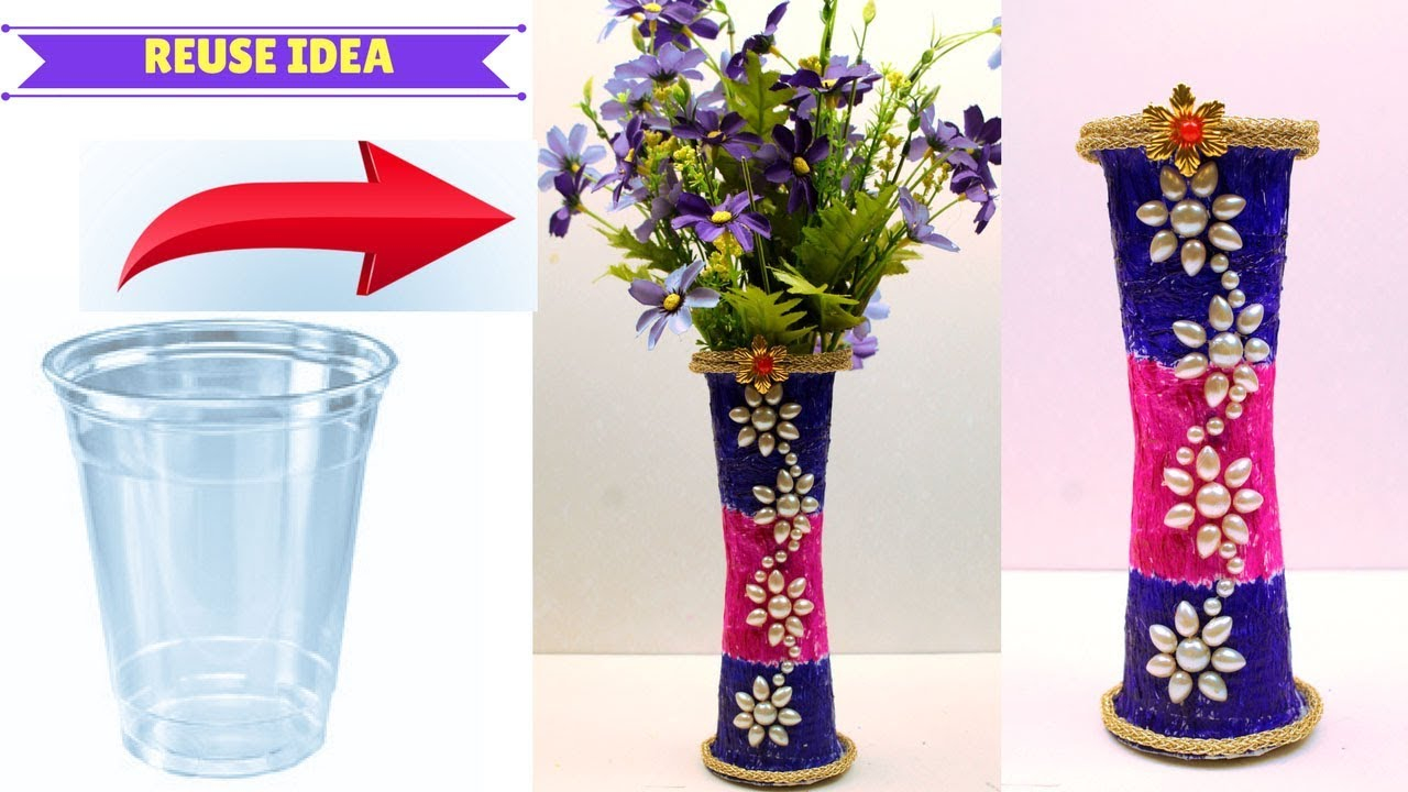 Diy Flower Vase Made With Disposable Plastic Glass Crafts Using Disposable Plastic Glass throughout sizing 1280 X 720